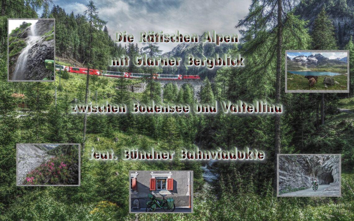 Titelbild Rätsiche Alpen mit Headline in Bildschrift, Bahnviadukt mit Glacierexpress, Lärchenbergwald und Berggipfel, weitere 5 gerahmte Minibilder im Hauptbild